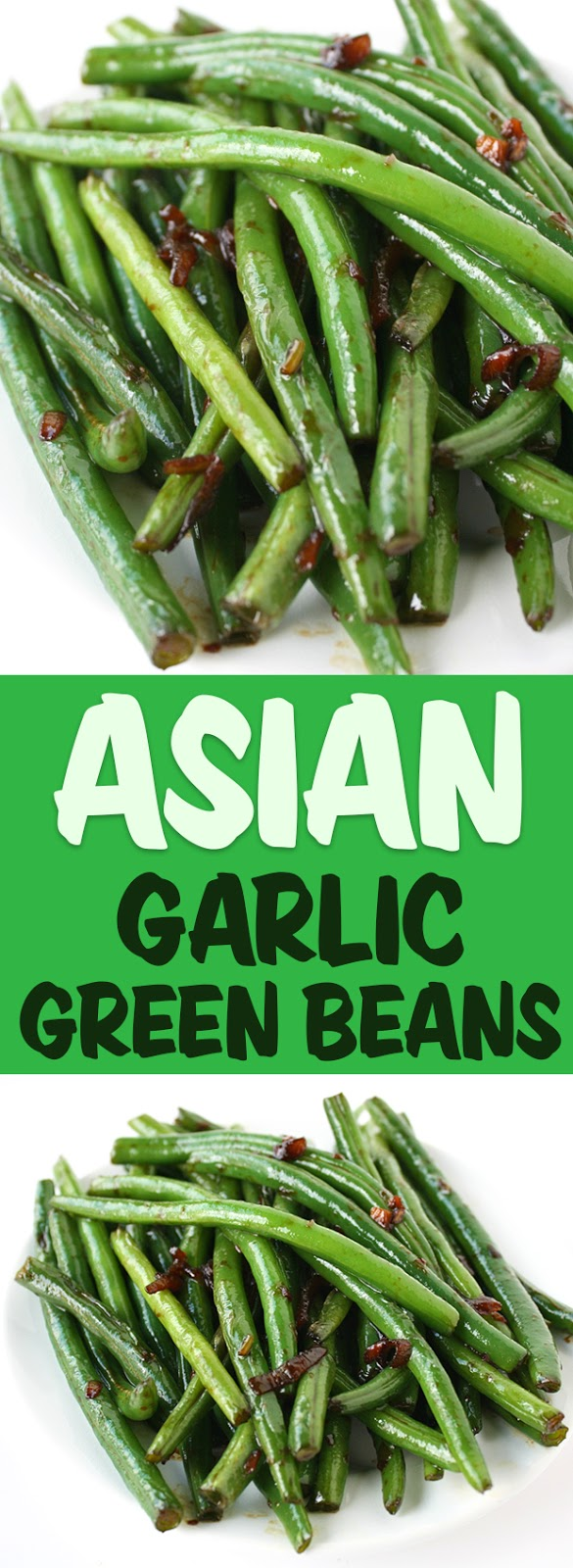 Photo collage of Asian Garlic Green Beans