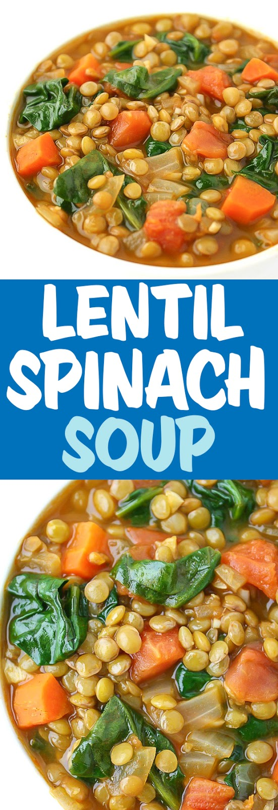 photo collage of lentil spinach soup