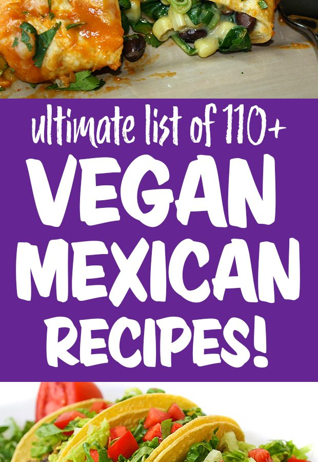 Vegan mexican recipes collage with enchiladas and tacos