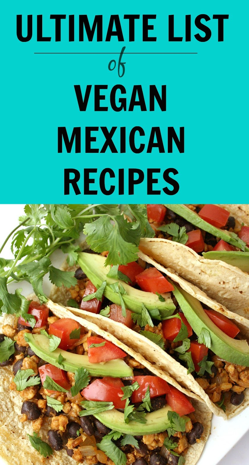 vegan mexican recipes collage with tacos