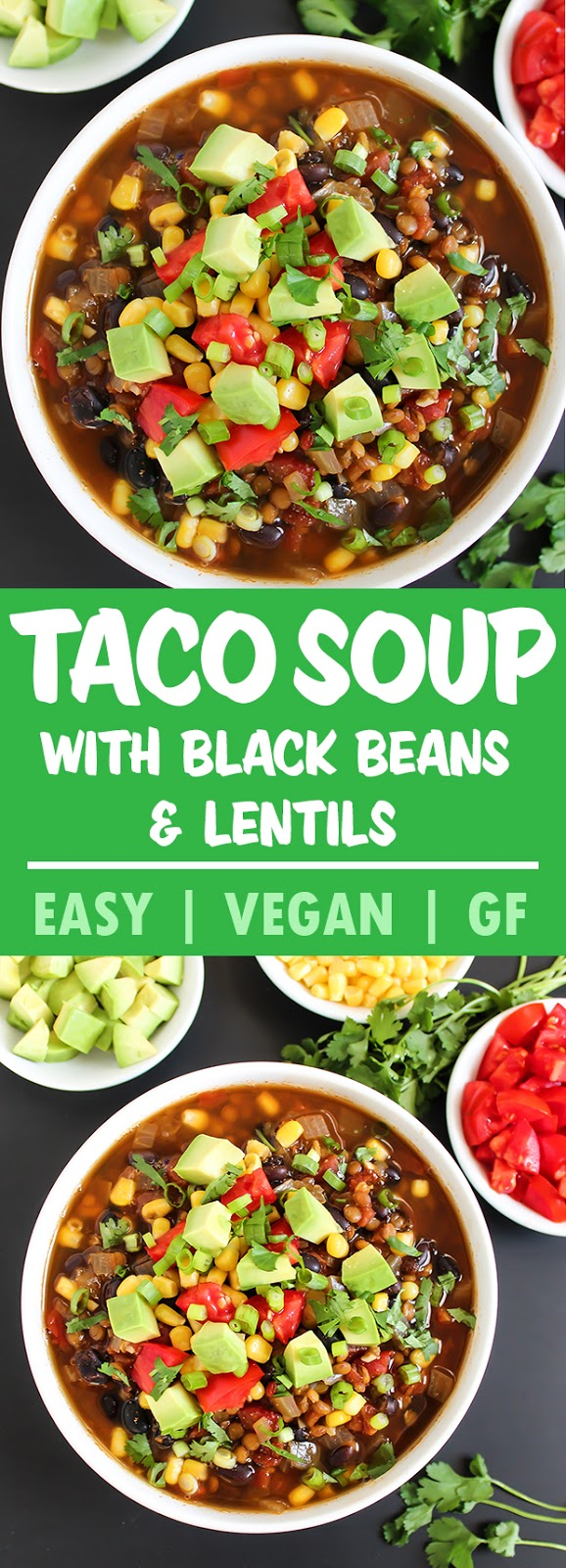 photo collage of vegan lentil taco soup